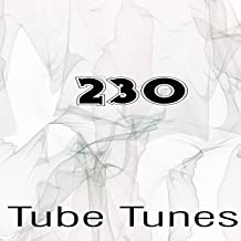 Tube Tunes, Vol.230