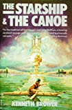 The Starship & the Canoe