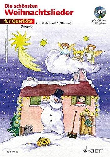 Die schönsten Weihnachtslieder, Notenausg. m. Audio-CDs, Für Querflöte, m. Audio-CD: sehr leicht bearbeitet. 1-2 Flöten.
