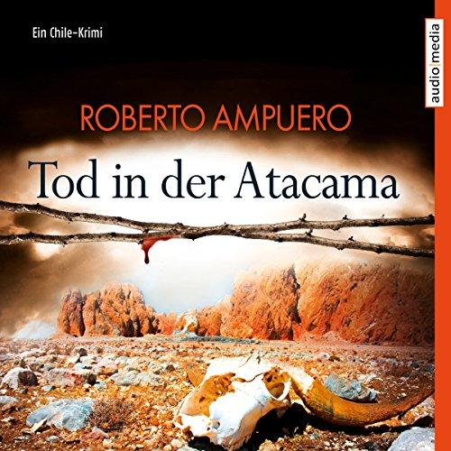 Tod in der Atacama audiobook cover art