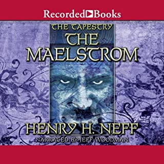 The Maelstrom: Book Four of The Tapestry audiobook cover art