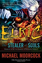 Elric: The Stealer of Souls (Chronicles of the Last Emperor of Melniboné, Vol. 1)