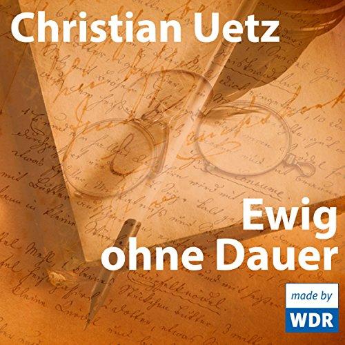 Ewig ohne Dauer audiobook cover art