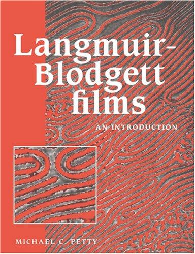 Langmuir-Blodgett Films: An Introduction