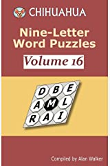 Chihuahua Nine-Letter Word Puzzles Volume 16 Paperback