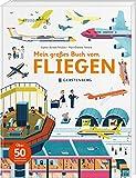 Mein großes Buch vom Fliegen