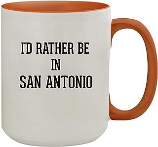 I'd Rather Be In SAN ANTONIO - 15oz Colored Inner & Handle Ceramic Coffee Mug, Orange