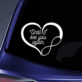 Bargain Max Decals Until I See You Again Rememberance Sticker Decal Notebook Car Laptop 5.5