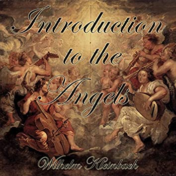 Introduction To The Angels