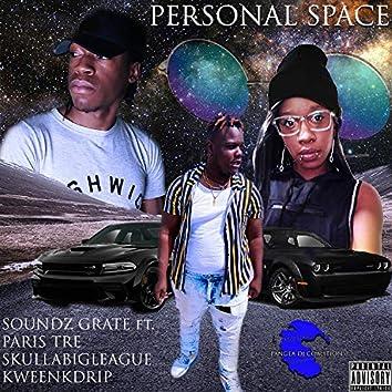 Personal Space (feat. Skullabigleague, Paris Tre & KweenkDrip)
