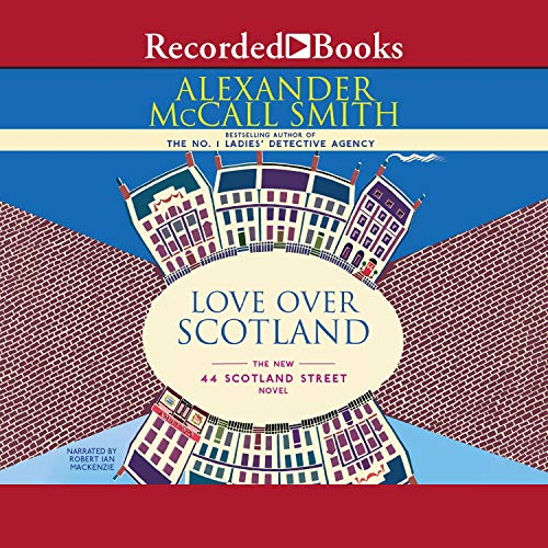 Love Over Scotland Audiobook By Alexander McCall Smith cover art