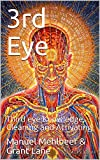 3rd Eye: Third eye Knowledge, Cleaning and Activating...