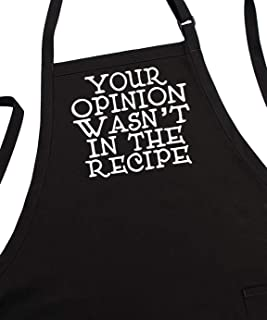 Funny Cooking Aprons Your Opinion Wasn't In The Recipe, Black, Fully Adjustable, Two Pockets, Extra Long Ties