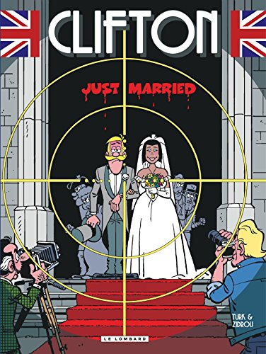 Clifton, Tome 23 : Just married