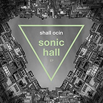 Sonic Hall - EP