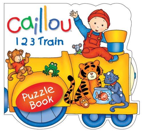 Caillou: 123 Train (Puzzle Book)