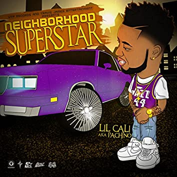Neighborhood Superstar