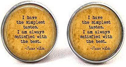 lukuhan Oscar Wilde Quote Pendant - I Have The Simplest Tastes. I'm Always satisfied The Best. - Funny Quote Jewelry - Literary Jewelry Cufflinks