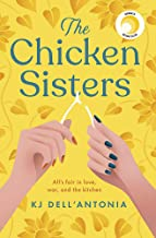 The Chicken Sisters: A Reese's Book Club Pick & New York Times Bestseller