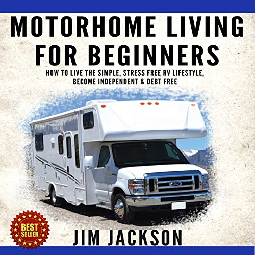 Motorhome Living for Beginners audiobook cover art