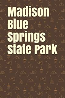 Madison Blue Springs State Park: Blank Lined Journal for Florida Camping, Hiking, Fishing, Hunting, Kayaking, and All Othe...