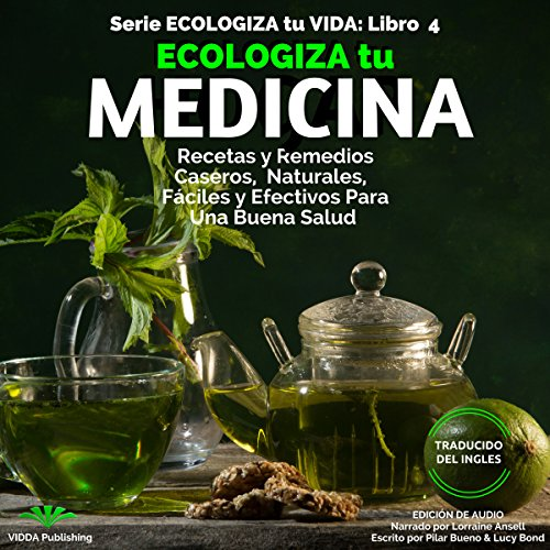 Ecologiza tu Medicina Audiobook By Pilar Bueno, Lucy Bond cover art
