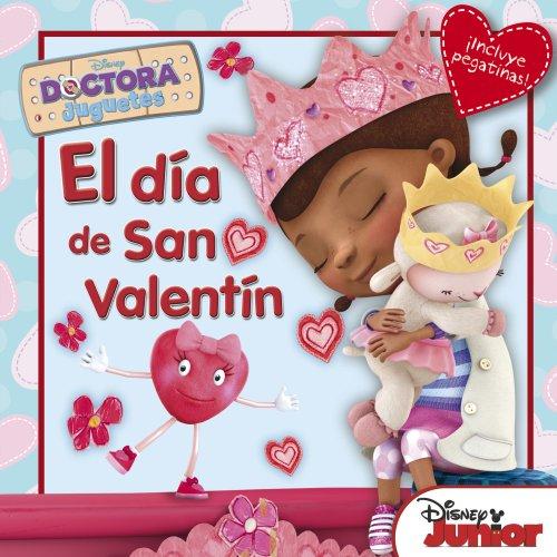 Doctora Juguetes. El día de San Valentín: Cuentos con adhesivos de la Doctora Juguetes (Disney. Doctora Juguetes)