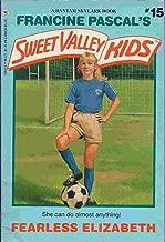Fearless Elizabeth (Sweet Valley Kids, No. 15)