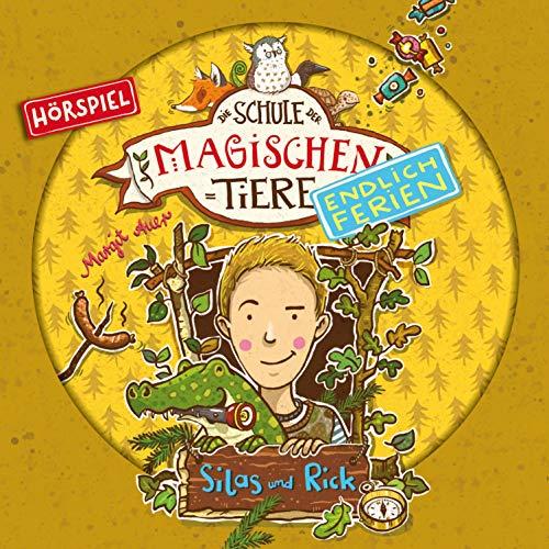 Silas und Rick: Die Schule der magischen Tiere. Endlich Ferien 2