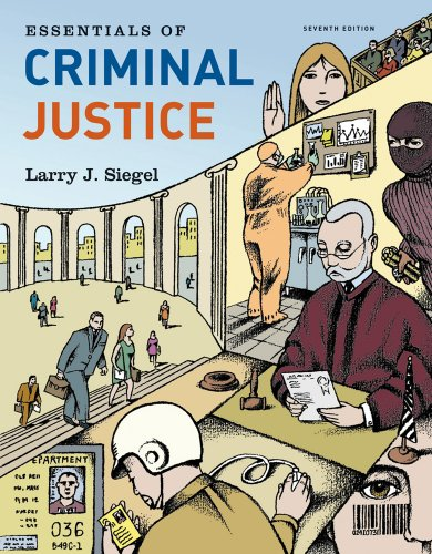 Essentials of Criminal Justice, 7th Edition (Available...
