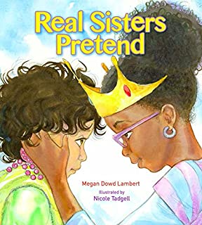 Real Sisters Pretend