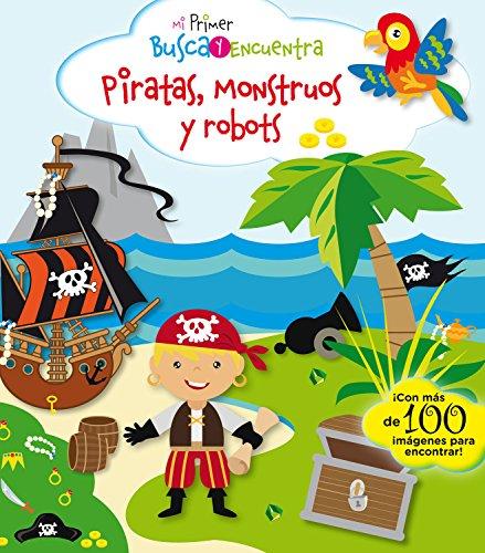 Mi primer busca y encuentra. Piratas, monstruos y robots: 2