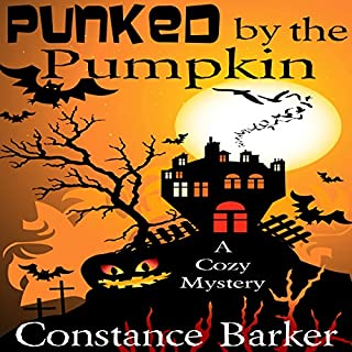 Punked by the Pumpkin: A Cozy Mystery audiobook cover art