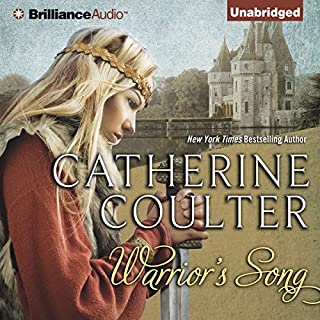 Warrior's Song     Medieval Song, Book 1              By:                                                                                                                                 Catherine Coulter                               Narrated by:                                                                                                                                 Anne Flosnik                      Length: 11 hrs and 19 mins     177 ratings     Overall 3.9