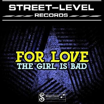 The Girl Is Bad - Single