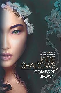 Jade Shadows