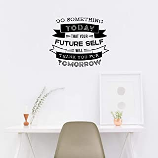 Vinyl Wall Art Decal - Do Something Today That Your Future Self Will Thank You for Tomorrow - 18