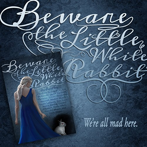 Beware the Little White Rabbit audiobook cover art