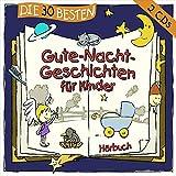 Die 30 besten Gute Nacht Geschichten für Kinder