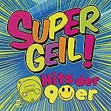 Supergeil! - Hits der 90er [Explicit]