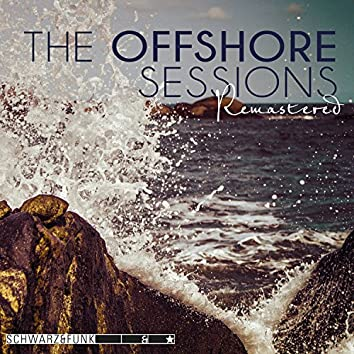 The Offshore Sessions (Remastered)