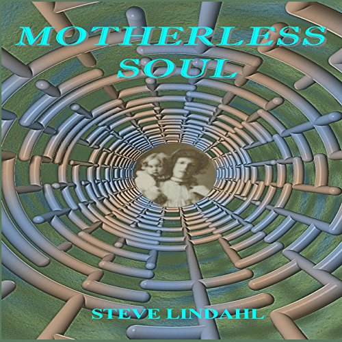 Motherless Soul audiobook cover art