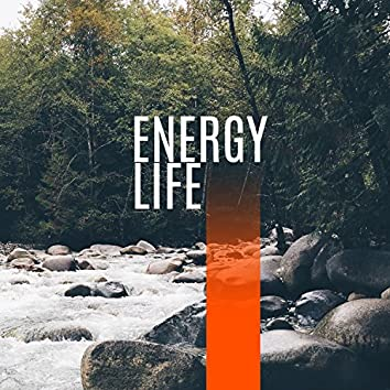 Energy Life - New Clean Energy, Positive Thoughts, Pleasant Exercises, Music for Yoga, Meditation is Good, Interesting Sounds, Rhythm Heart and Breath