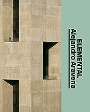 Alejandro Aravena: Elemental: The Architect's Studio