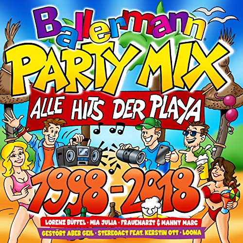 Ballermann Party Mix (Alle Hits der Play - 1998-2018) [Explicit]