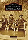 Hot Springs National Park (Images of America)