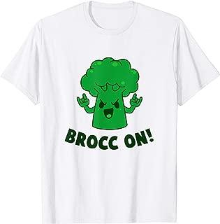 Brocc On - Broccoli Pun Funny T-Shirt