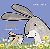LOVE (Emma Dodd's Love You Books)...