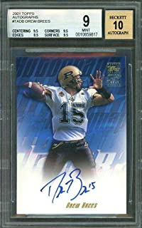 2001 topps autographs #tadb DREW BREES rookie BGS 9 (9.5 9.5 8.5 9.5) AUTO 10 - Football Slabbed Autographed Rookie Cards