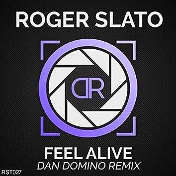 Feel Alive (Dan Domino Remix)